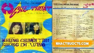 Băng Nhạc Nghệ Thuật 2 - Những Chuyện Tình Không Dĩ Vãng– Thu Âm Trước 1975