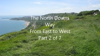 North Downs Way, East to West, Part 2 of 7 - Canterbury to Folkestone