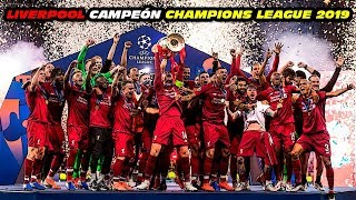 LIVERPOOL 🏆 CAMPEÓN CHAMPIONS LEAGUE 2019