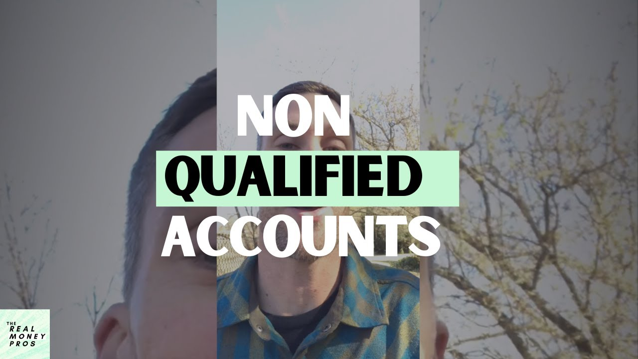 Non-Qualified Accounts - Definition