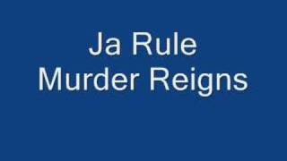 Watch Ja Rule Murder Reigns video