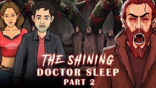 Doctor Sleep Legend - Part 2 | Horror Stories In Hindi | KM E55 🔥🔥🔥