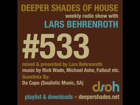Deeper Shades Of House 533 w/ excl. guest mix by DA CAPO - SOUTH AFRICAN HOUSE