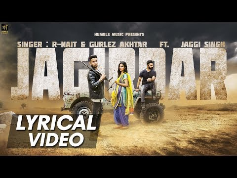 Jagirdar (Lyrical Video) | R-Nait, Gurlez Akhtar Ft. Jaggi Singh | Humble Music