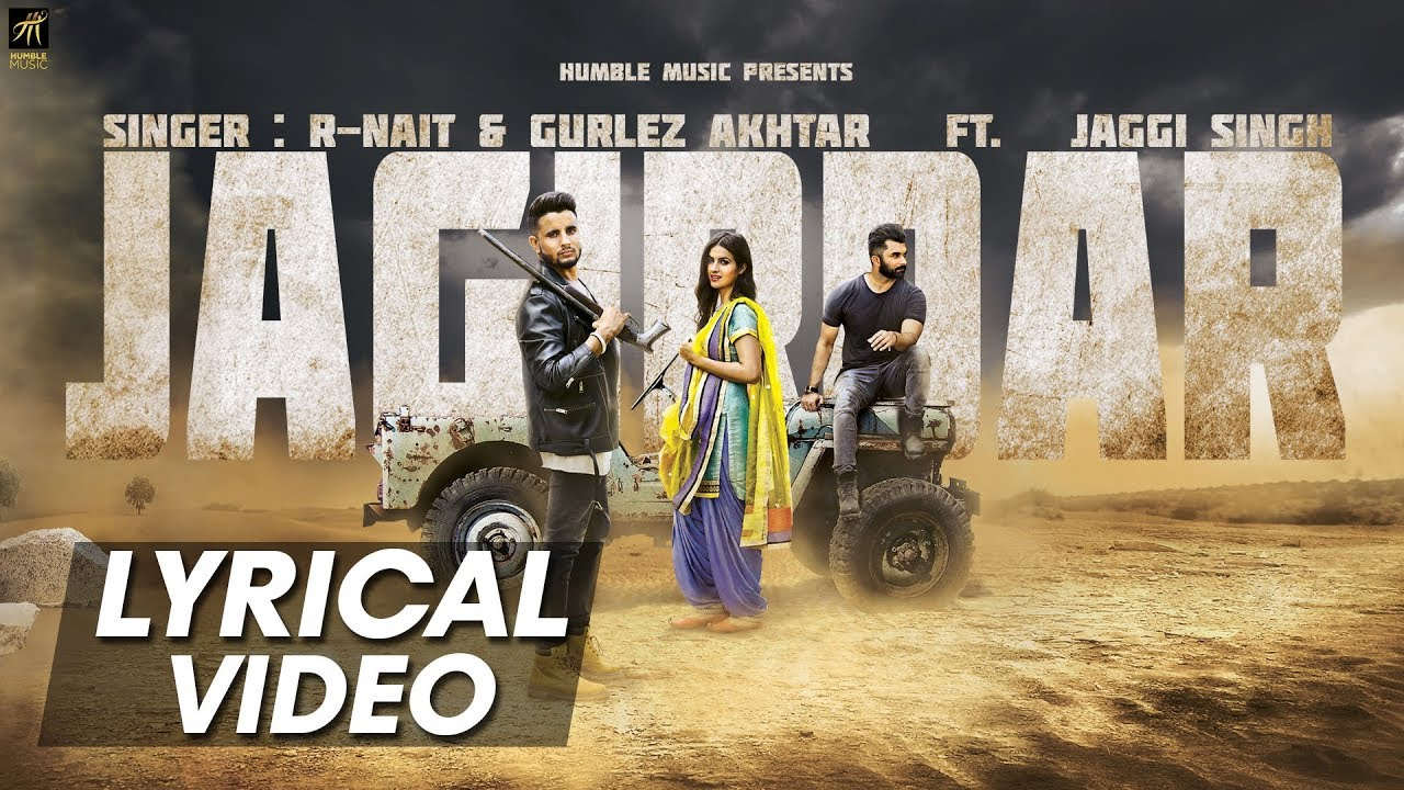 Jagirdar (Lyrical Video) | R-Nait, Gurlez Akhtar Ft. Jaggi Singh | Humble Music