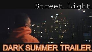 Street Light - Dark Summer PREVIEW