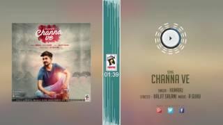 New Punjabi Songs 2016 || CHANNA VE || HUMRAJ || Punjabi Songs 2016 || HD AUDIO