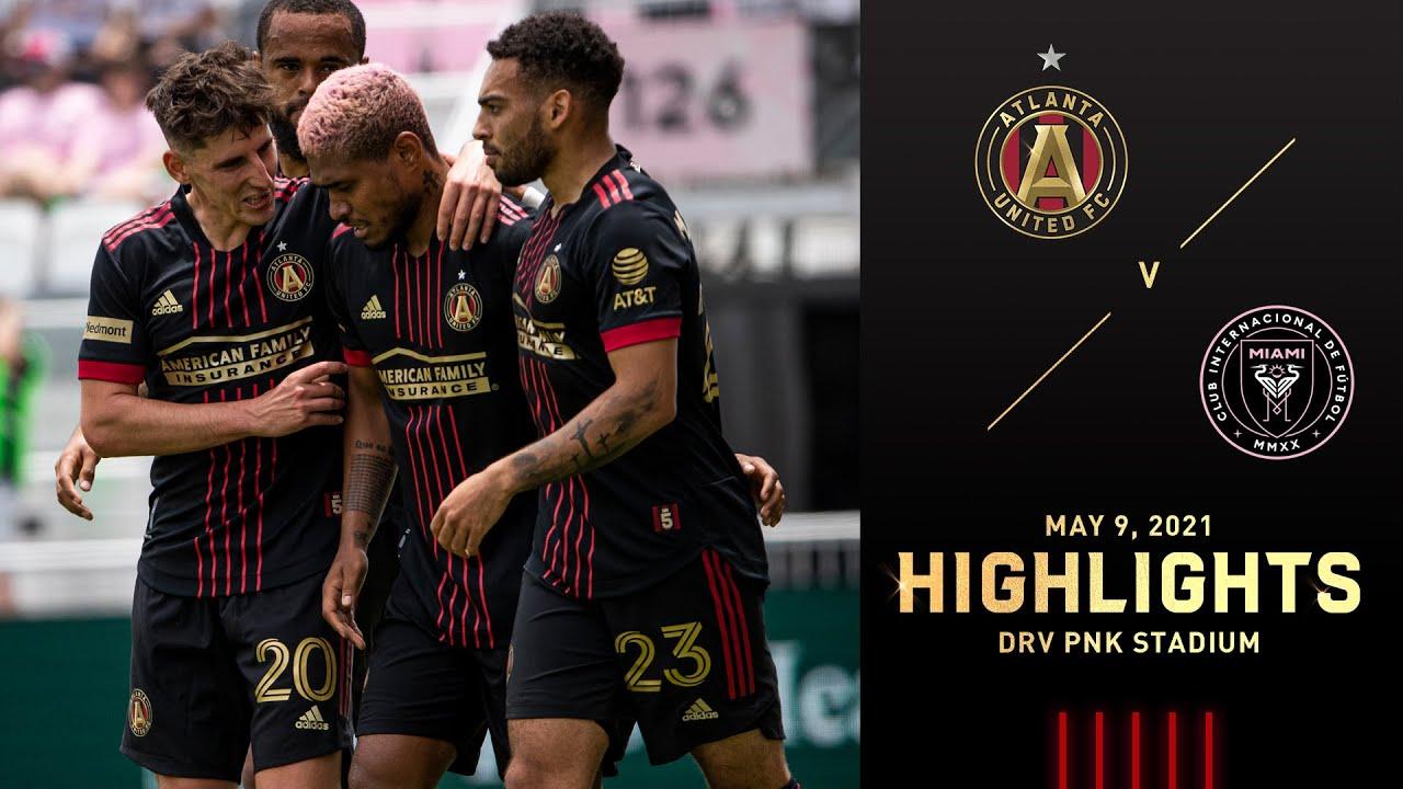 Match Highlights: Atlanta United vs Inter Miami CF | May 9, 2021