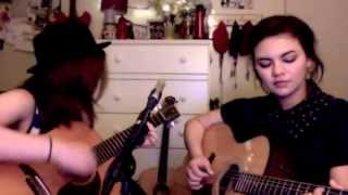 Skinny Love - Bon Iver Cover - Mackenzie Johnson & Jocelyn Jarman