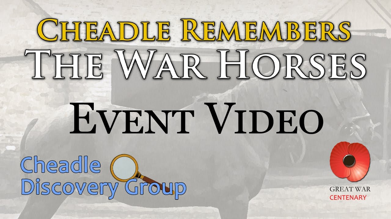 Cheadle Remembers the War Horses (2015 Event)