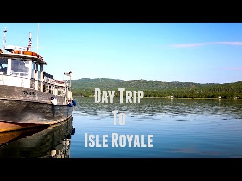 Day Trip to Isle Royale