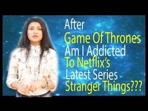 After GameOfThrones Am I Addicted To Netflix's Stranger Things? – Malayalam Vlog|Lakshmi Menon