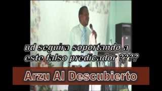 HNO ARZU 2013.... Predicador Vulgar,Maldiciente y Patán