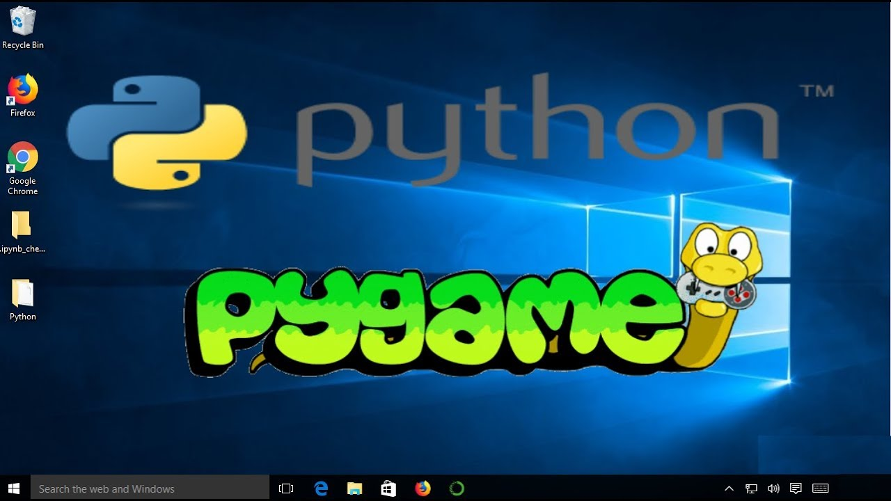 How to Install PyGame on Windows 10