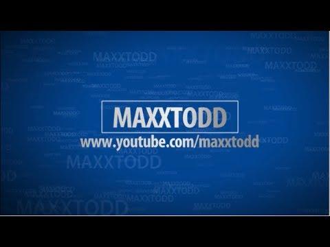 MAXXTODD INTRO