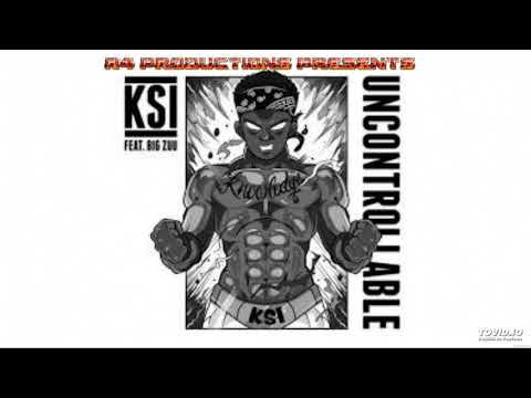 KSI | UNCONTROLLABLE | FT BIG ZUU | AUDIO | Free Download
