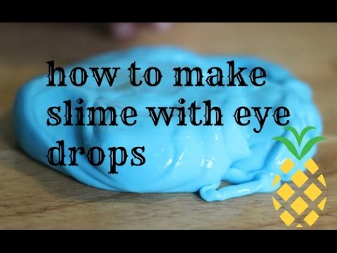 How To Make Slime With Eye Drops