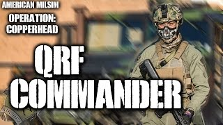 American Milsim OP: CopperHead Part 1: QRF Commander (KRYTAC CRB)