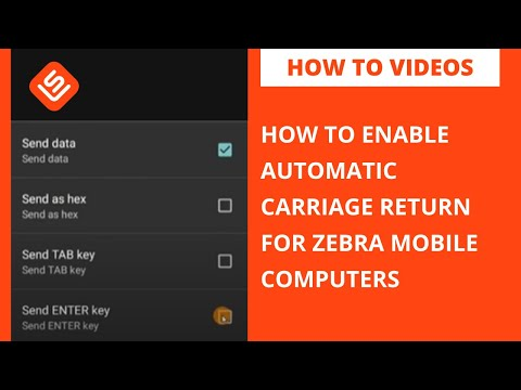 How To Enable Automated Carriage Return on Zebra MC3300, MC9300, TC20, TC5X, TC7X, MC2200, MC2700