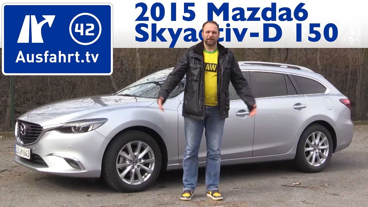 2015 mazda6 kombi skyactiv d 150 fwd exclusive line kaufberatung test review youtube. Black Bedroom Furniture Sets. Home Design Ideas