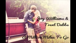 Joy Williams and Trent Dabbs - A Million Miles To Go (Lyrics in Description)