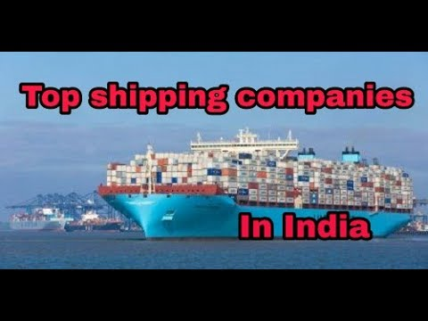 Top best shipping companies in India 2017