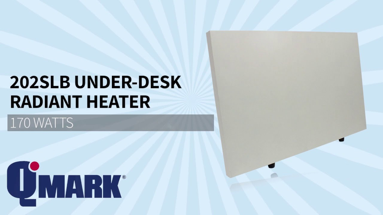 Qmark 202slb Radiant Under Desk Heater Sylvane