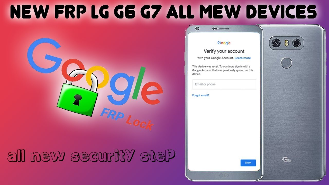 LATEST FRP LG G6 AND G7 ALL ANDROID SKIP GOOGLE ACCOUNT FINAL SECURITY 2019