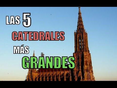 LAS 5 CATEDRALES MÁS GRANDES DEL MUNDO