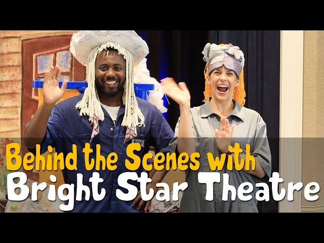 Behind The Scenes with Bright Star Theatre