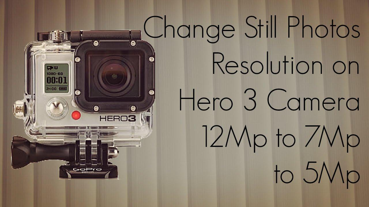 GoPro Tip 3 Change Still Photos Resolution On Hero 3