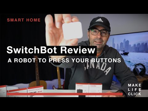 SwitchBot Review - a Robot to Press your Buttons