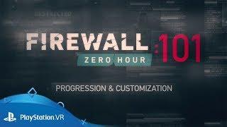 Firewall Zero Hour | 101: Progression & Customization | PS VR