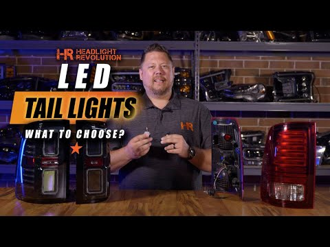 LED Tail Lights - What to choose?