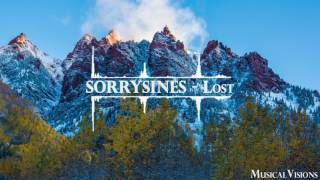Download SORRYSINES - Lost MP3 song and Music Video