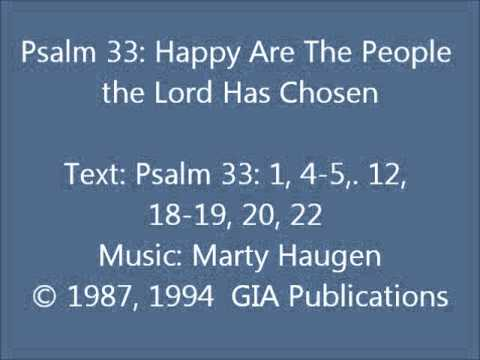 Psalm 33: Happy Are The People The Lord Has Chosen (Haugen setting)