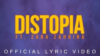 Thirteen - Distopia ft. Zara Zahrina (Official Lyric Video)