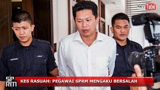 Kes Rasuah: Pegawai SPRM Mengaku Bersalah