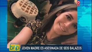 Chiclayo: joven madre pierde la vida tras recibir seis balazos