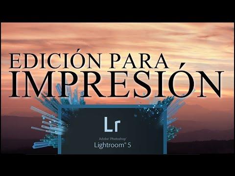 Edición fotográfica para impresión con Lightroom