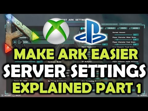 ARK Survival Evolved Server Settings Explained PS4/XB1 Part