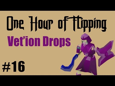 [OSRS] How I Made 1.1m in 1 Hour of Flipping Vet'ion Drops only!  [Episode #16]