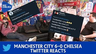 MANCHESTER CITY 6-0 CHELSEA || TWITTER REACTS