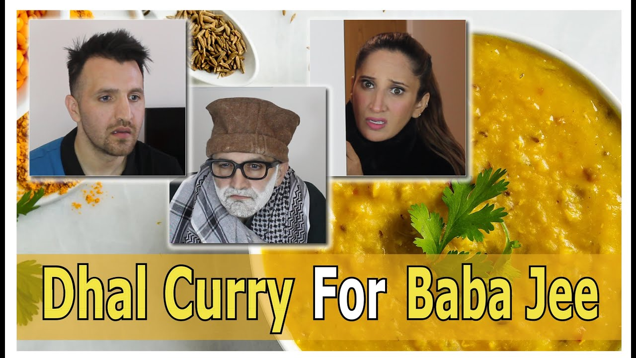 Dhal Curry For Baba Jee   OZZY RAJA