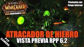 Atracador de la Horda de Hierro (Guía básica RPP) | WoW: Warlords of Draenor 6.2