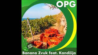 Cover images Banana Zvuk feat. Kandžija - OPG