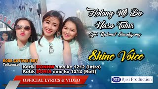 Shine Voice - Holong Mi Do Naso Tulus - Lagu Batak Terbaru Dan Terpopuler 2020 (Lyrics)
