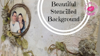 Stencilled Background for Beautiful Scrapbook Layout | Kissing Class #04