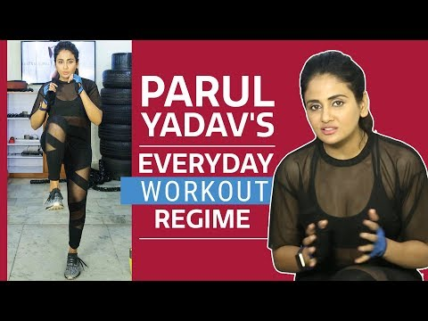 Parul Yadav's everyday workout regime | Diet secrets