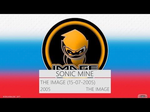 Sonic Mine - The Image (15-07-2005)